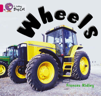 Wheels (Big Cat Pink B / Band 1B)