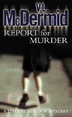 Report for Murder : Lindsay Gordon #1