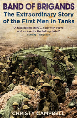 Band of Brigands : The First Men in Tanks