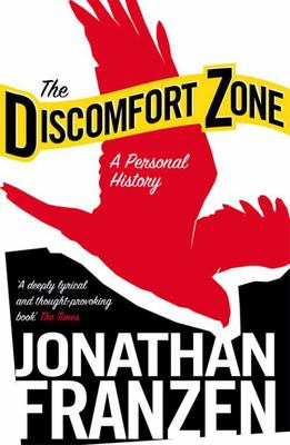 Discomfort Zone : A personal history
