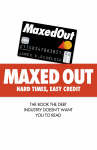Maxed Out : Hard Times, Easy Credit