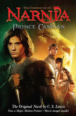 Prince Caspian: Chronicles of Narnia Book 4 (film tie-in edition)