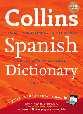 Collins Spanish Dictionary: Complete and Updated 9th edition