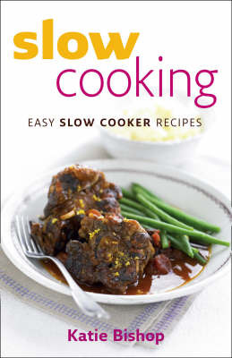 Slow Cooking - easy recipes