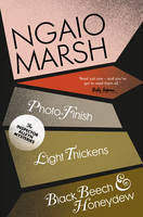 Ngaio Marsh Collection Eleven (Photo-Finish , Light Thickens , Black Beech and Honeydew)
