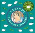 The Mayor's Flash New Clothes (Kiwi Corkers)