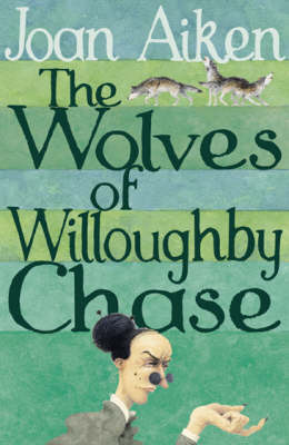 Wolves of Willoughby Chase #1