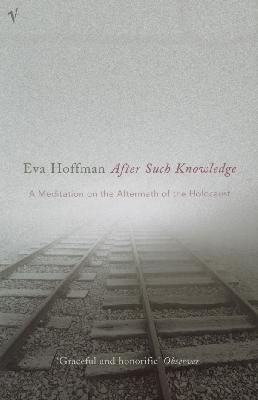 After Such Knowledge : A meditation on the aftermath of the Holocaust