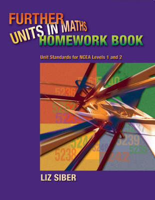 Further Units in Maths Homework Book - Unit Standards for NCEA Levels 1 and 2 ~