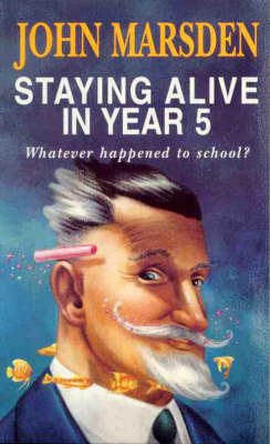 Staying Alive in Year 5: Whatever Happened to School?