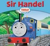 Sir Handel (Thomas Story Library)