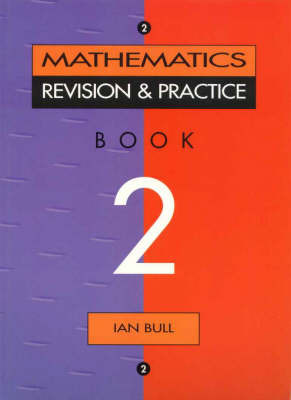 Mathematics Practice and Revision Book 2