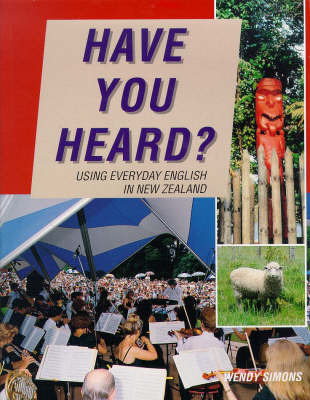 Have You Heard? Using Everyday English in New Zealand