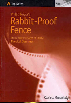 Top Notes Literature Guides: Rabbit Proof Fence