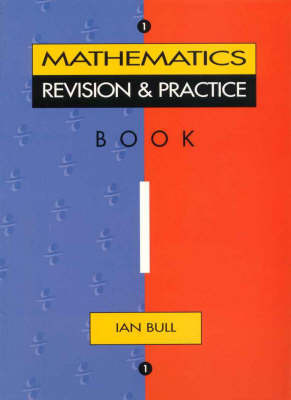 Mathematics Practice and Revision Book 1