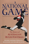 The National Game: The History of Australian Rules Football