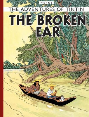 The Broken Ear (Tintin #6 HB)