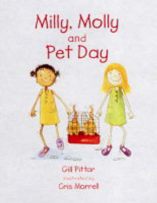 Milly, Molly and Pet Day: Loyalty