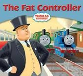 The Fat Controller (Thomas Story Library #50)