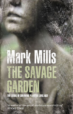 The Savage Garden (OUT OF PRINT)