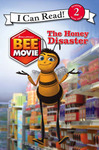 The Honey Disaster (Bee Movie: I Can Read)