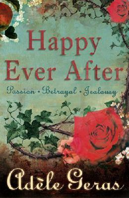 Happy Ever After : The Tower Room/Watching the Roses/Pictures of the Night  (3 in 1 omnibus)