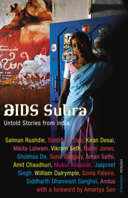 AIDS Sutra: The Hidden Story of AIDS in India