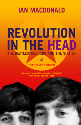 Revolution in the Head : the Beatles records and the Sixties (3rd edition 2008)