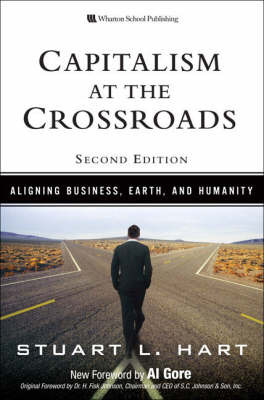 Capitalism at the Crossroads: Aligning Business, Earth and Humanity