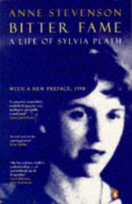 Bitter Fame:A Life of Sylvia Plath