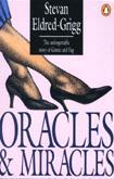 Oracles & Miracles
