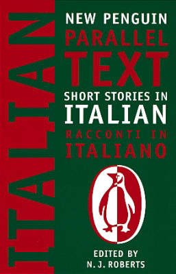 Short Stories in Italian: Penguin Parallel Texts