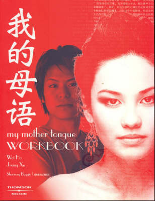 My Mother Tongue: Workbook