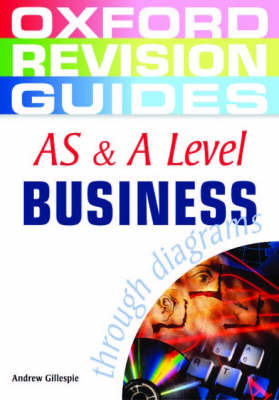 AS and A Level Business Studies Through Diagrams - Oxford Revision Guides