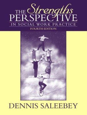 The Strengths Perspective in Social Work Practice