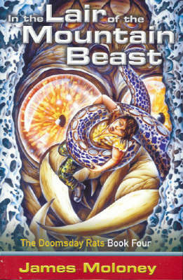 In the Lair of the Mountain Beast (Doomsday Rats #4)