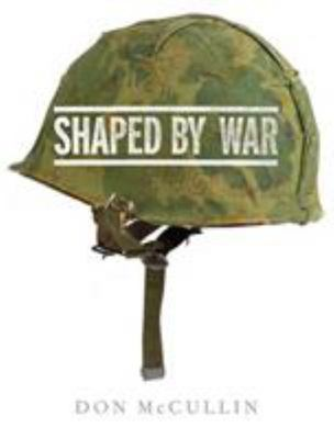 Shaped By War