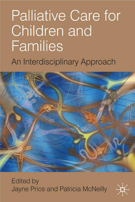 Palliative Care for Children and Families: An Interdisciplinary Approach