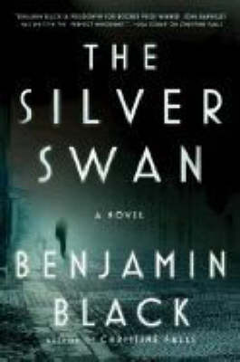 The Silver Swan (Quirke - Volume 2)