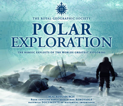 The Royal Geographical Society: Polar Exploration