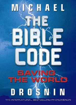 The Bible Code III : The Quest