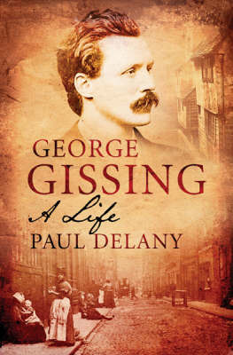 George Gissing: A Life