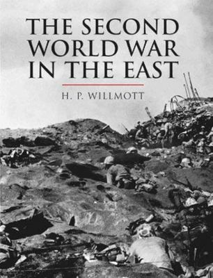 The Second World War in the Far East (Cassell History of Warfare Series)