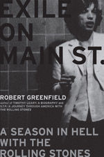 Exile on Main Street : A Season in Hell with the Rolling Stones