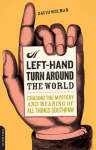 A Left-hand Turn Around the World