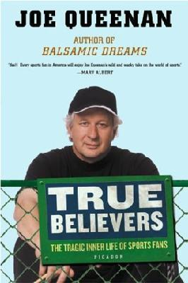 True Believers : The tragic inner life of sports fans