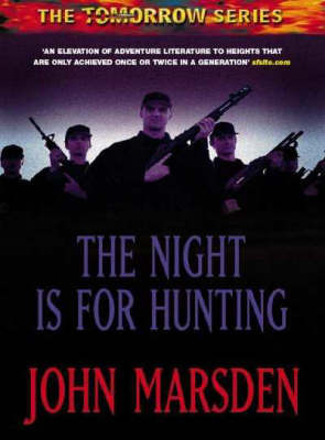 The Night is for Hunting (The Tomorrow Series Book 6)
