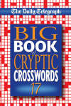 """The """"Daily Telegraph"""" Big Book of Cryptic Crosswords"""