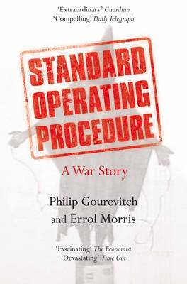 Standard Operating Procedure : A War Story