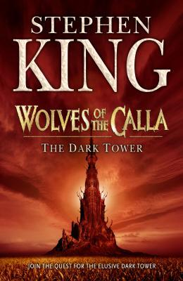 Wolves of the Calla: The Dark Tower Part 5